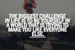 Biggest-challenge-is-to-be-yourself